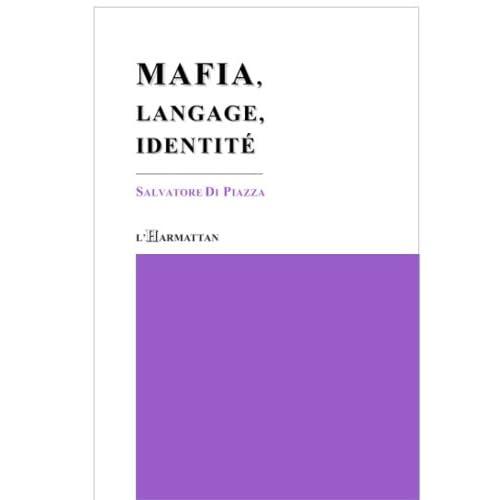 Mafia, langage, identité (Harmattan Italia)