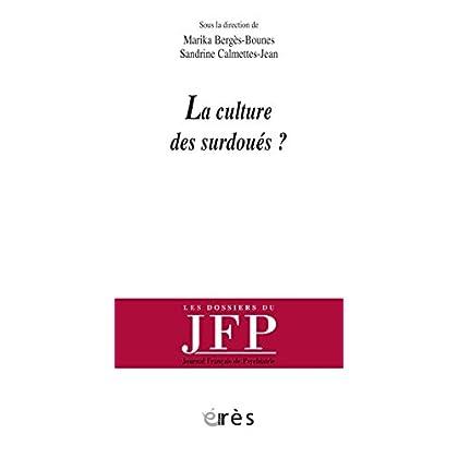 La culture des surdoués ? (Les dossiers du JFP)
