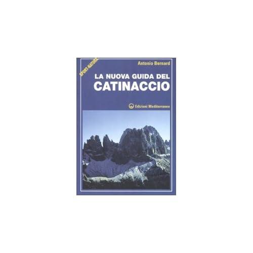 La Nuova Guida Del Catinaccio. Ediz. Illustrata
