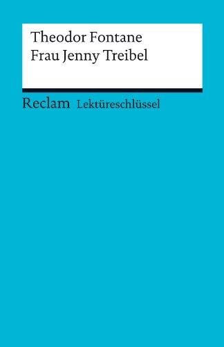 Buchseite und Rezensionen zu 'Lektüreschlüssel. Theodor Fontane: Frau Jenny Treibel (Reclam Lektüreschlüssel)' von Hans-Georg Schede