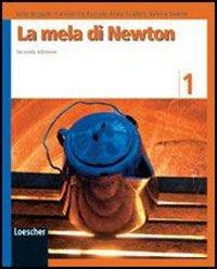 La mela di Newton. Per la Scuola media. Ediz. illustrata. Con espansione online: 1