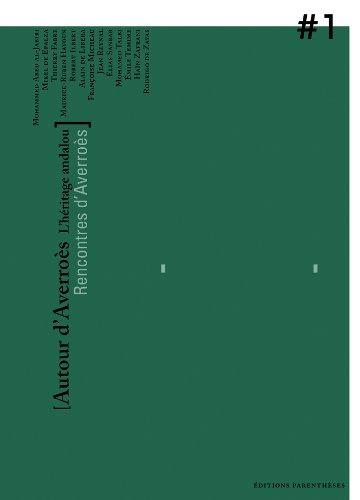 Autour d'Averroès : L'héritage andalou