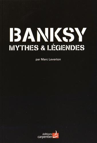 Banksy : Mythes et légendes