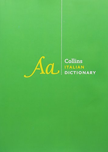 Collins Italian Dictionary Complete and Unabridged Edition: 230,000 translations