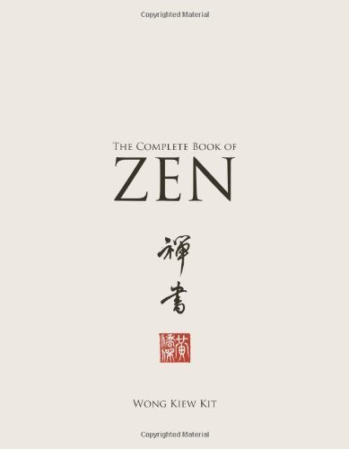 The Complete Book of Zen by Kit, Wong Kiew (2010) Paperback