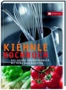 Kiehnle Kochbuch: Das große Grundkochbuch mit rund 2400 Rezepten