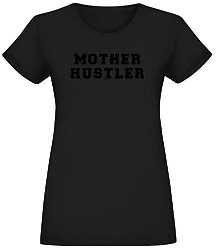 Hustler Top Shirt (Mutter Hustler - Mother Hustler T-Shirt Top Short Sleeve Jersey for Women 100% Soft Cotton Womens Clothing X-Large)