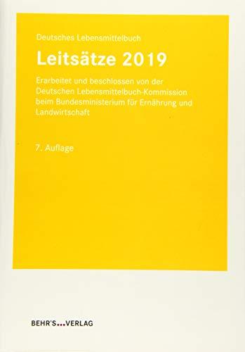 Leitsätze 2019: Deutsches Lebensmittelbuch