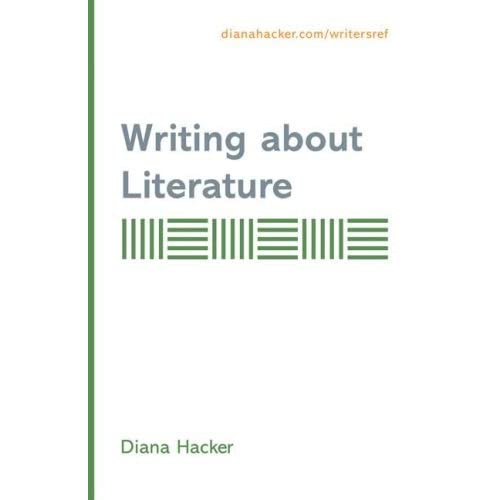 Writing About Literature: Supplement to Accompany A Writers Reference by Diana Hacker (2007-03-13)