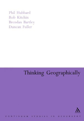 Thinking Geographically: Space, Theory and Contemporary Human Geography (Continuum Collection) by Brendan Bartley (2005-06-15)