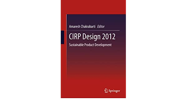 CIRP Design 2012: Sustainable Product Development