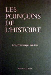 Les Personnages illustres (Les Poinçons de l'histoire .)