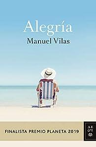 Alegría par Manuel Vilas