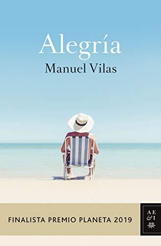 Alegria: Finalista Premio Planeta 2019 (Autores Españoles e Iberoamericanos)