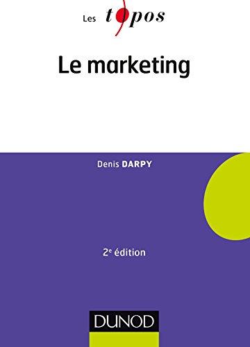 Le marketing - 2e édition par Denis Darpy
