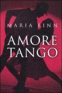 Amore tango por Maria Finn