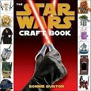 [The Star Wars Craft Book] (By: Bonnie Burton) [published: March, 2011]