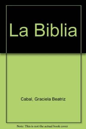 La Biblia par Graciela Beatriz Cabal