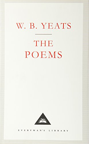 W. B. Yeats: The Poems