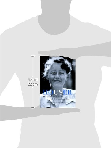 Houser: The Life and Work of Catherine Bauer, 1905-64