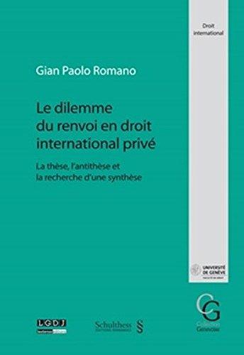 Le Dilemne du renvoi en droit international privé