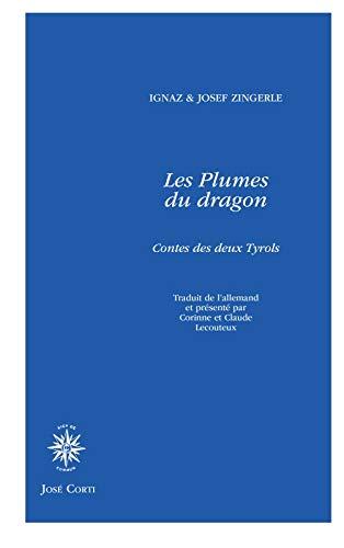 Les plumes du dragon : Contes des deux Tyrols
