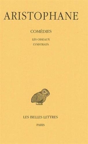 Comédies, tome 3 : Les Oiseaux - Lysistrata