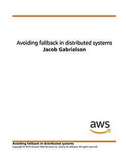 Avoiding Fallback in Distributed Systems (English Edition) van [Builders' Library, Amazon]