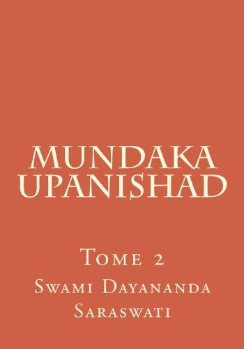 Mundaka Upanishad 2&3: Tome 2 por Swami Dayananda Saraswati