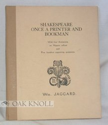 Shakespeare: Once a Printer and Bookman