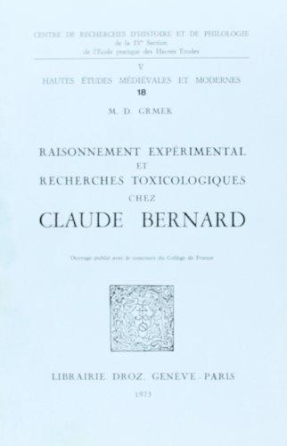 Raisonnement Experimental et Recherches Toxicologiques Chez Claude Bernard