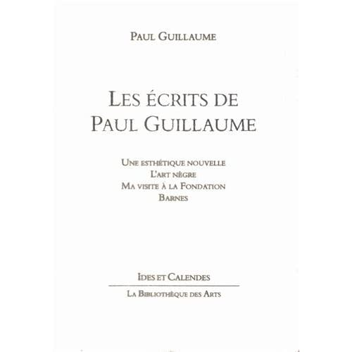 Les Ecrits de Paul Guillaume