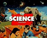 Science (Scholastic Kid's Encyclopedia) by David Rubel (1995-10-01)