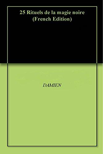 Livres 25 Rituels de la magie noire epub, pdf