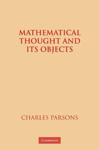Mathematical Thought and Its Objects by Charles Parsons (2009-11-06)
