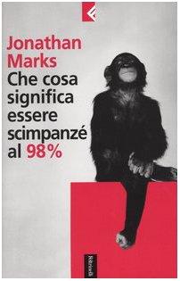 Che cosa significa essere scimpanzé al 98% (Serie bianca) por Jonathan Marks