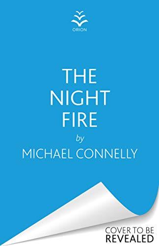 The Night Fire: A Ballard and Bosch thriller (English Edition)