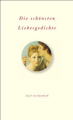 Die schönsten Liebesgedichte (insel taschenbuch)