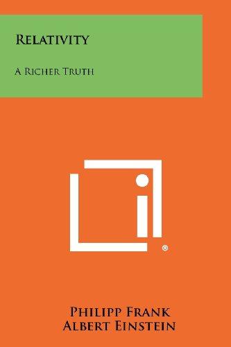 Relativity: A Richer Truth Paperback