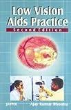 Low Vision Aids Practice