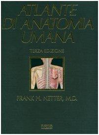 Atlante di anatomia umana. Ediz. illustrata. Con CD-ROM