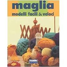 Maglia. Modelli facili & veloci
