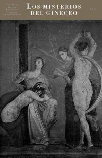 Los misterios del Gineceo (Caprichos) por Françoise Frontisi-Ducroux