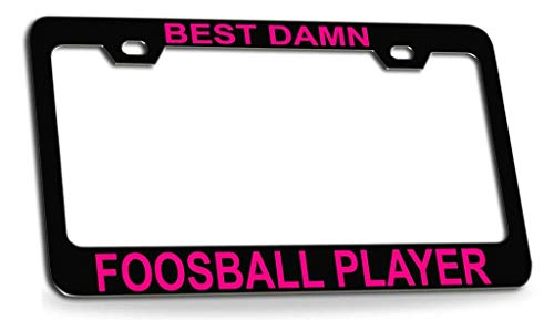 "Price comparison product image Best Damn Foosball Player Black Metal License Plate Frame Cover Funny Car Accessory Auto Tag Novelty Gifts 6""x12"""