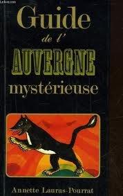 """Afficher """"Guide de l'Auvergne mystérieuse"""""""
