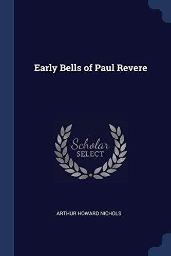 Early Bells of Paul Revere