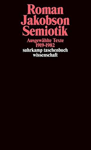 Semiotik: Ausgewählte Texte 1919-1982 (suhrkamp taschenbuch wissenschaft)