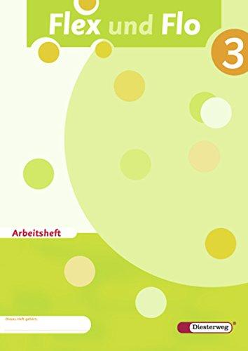 Preisvergleich Produktbild Flex und Flo - Ausgabe 2007: Arbeitsheft 3