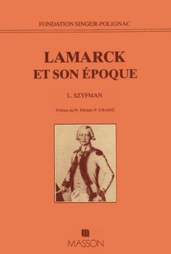 Jean-Baptiste Lamarck et son époque