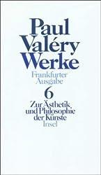 Werke. Frankfurter Ausgabe in sieben Bänden: Band 6: Zur Ästhetik und Philosophie der Künste